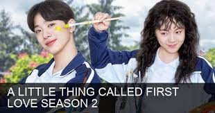 a little thing called first love season 2